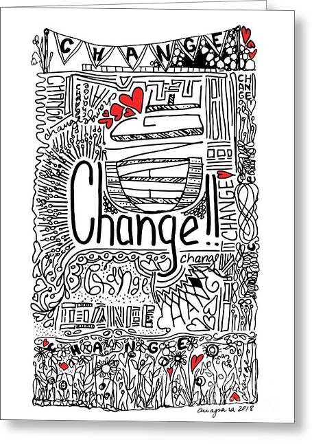 Greeting Card featuring the drawing Change - Motivational Drawing by Patricia Awapara