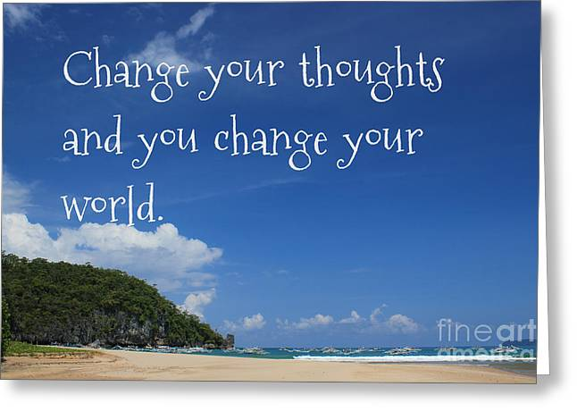 Change Your Thoughts Greeting Card