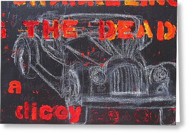 Channelling The Dead A Dicey Endeavor Greeting Card by Natalie Mae Richards