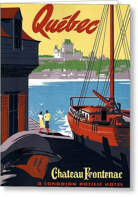 Chateau Frontenac Luxury Hotel In Quebec, Canada - Vintage Travel Advertising Poster 03 Greeting Card