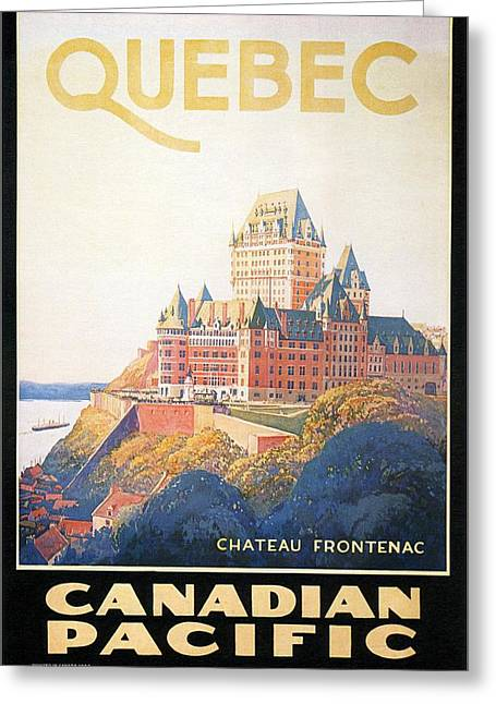 Chateau Frontenac Luxury Hotel In Quebec, Canada - Vintage Travel Advertising Poster Greeting Card