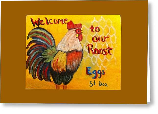 Chicken Welcome Sign 8 Greeting Card