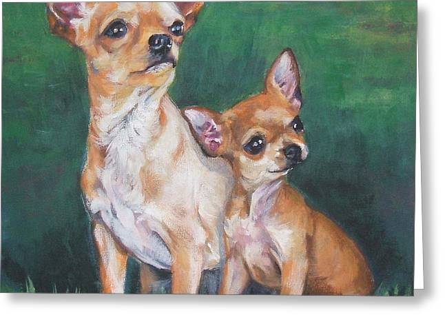 Chihuahua Mom And Pup Greeting Card by Lee Ann Shepard