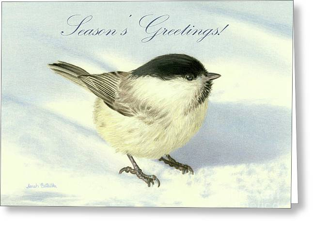 Chilly Chickadee- Season's Greetings Cards Greeting Card by Sarah Batalka