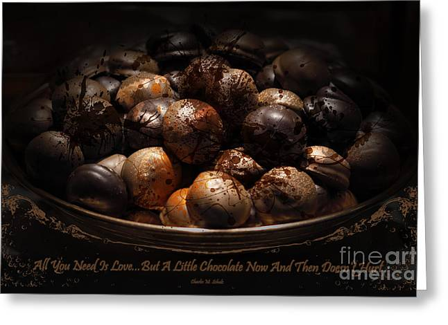 Chocolate Quote 3 Greeting Card by Bouquet  Of arts