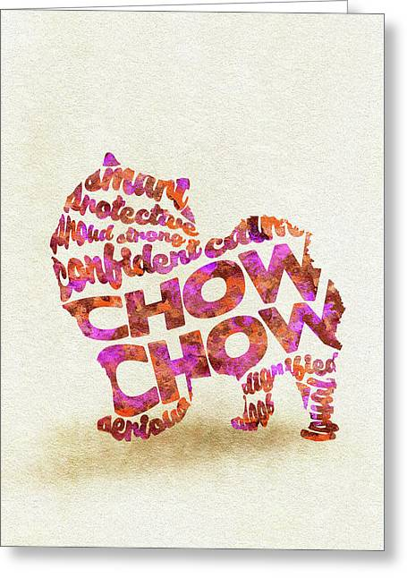 Greeting Card featuring the painting Chow Chow Watercolor Painting / Typographic Art by Ayse and Deniz