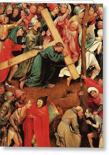 Christ Carrying The Cross Greeting Card by Hieronymus Bosch