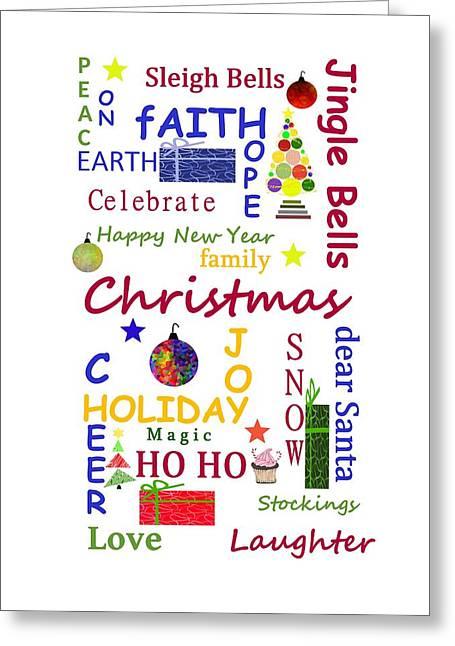 Christmas Message Greeting Card by Kathleen Sartoris
