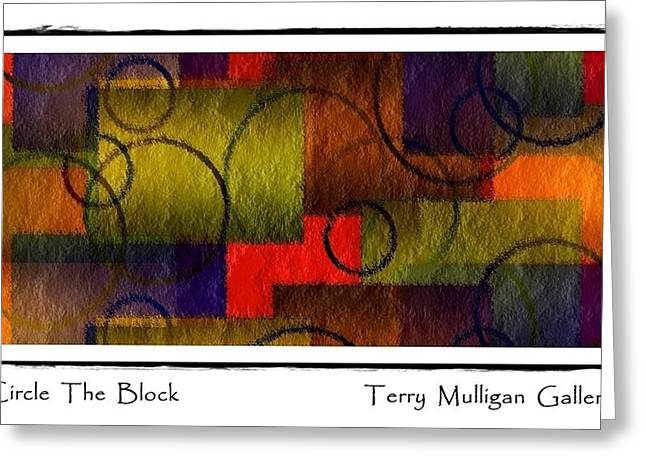 Circle The Block Greeting Card by Terry Mulligan