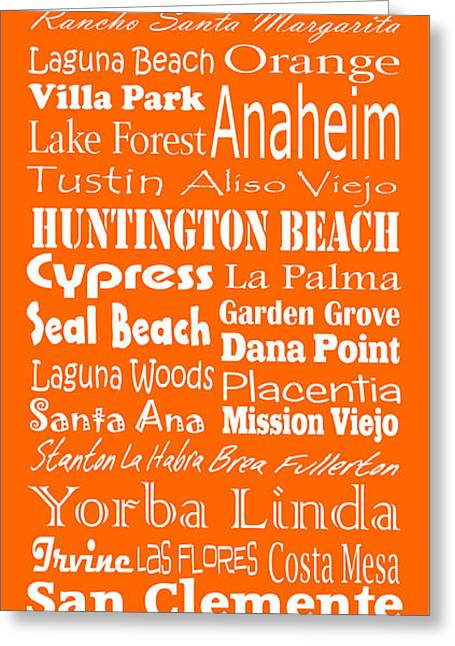 Cities Of Orange County Greeting Card by Trudy Clementine