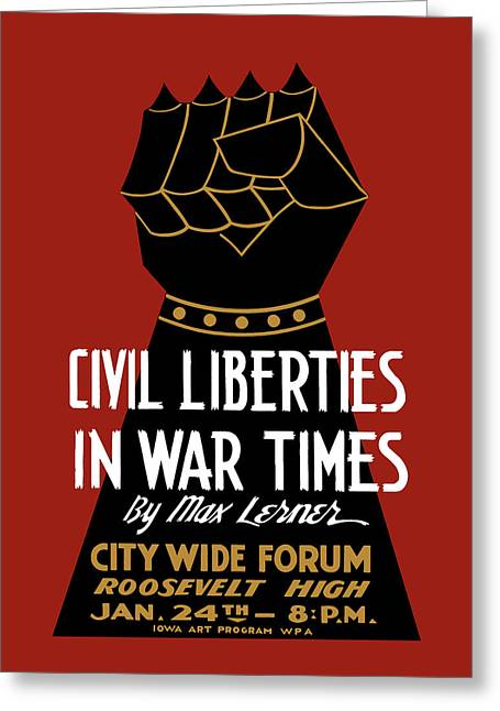 Civil Liberties In War Times - Wpa Greeting Card by War Is Hell Store