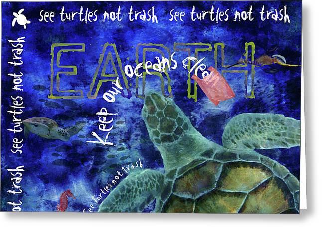 Greeting Card featuring the digital art Clean Oceans Sea Turtle Art by Nola Lee Kelsey