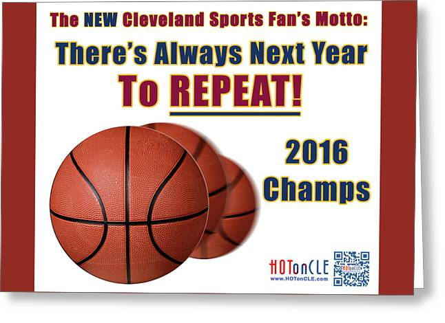 Cleveland Basketball 2016 Champs New Motto Greeting Card