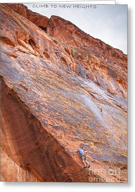 Climb To New Heights Greeting Card by David Millenheft