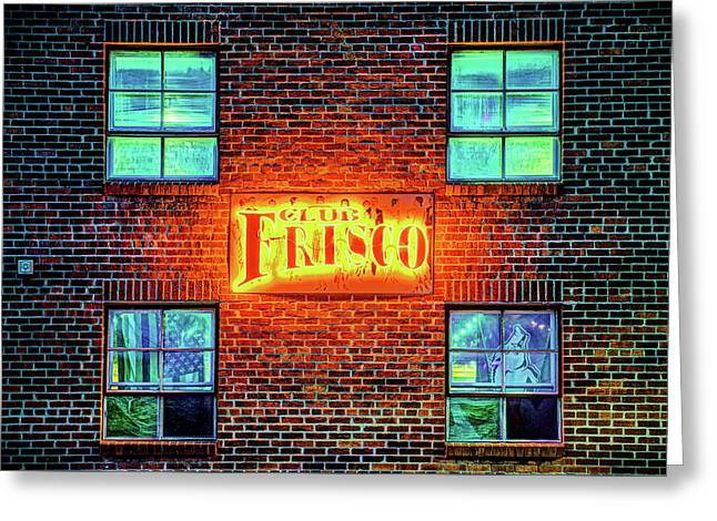 Club Frisco Neon - Downtown Rogers Arkansas Greeting Card by Gregory Ballos
