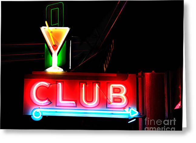 Club Neon Sign 16x20 Greeting Card by Melany Sarafis