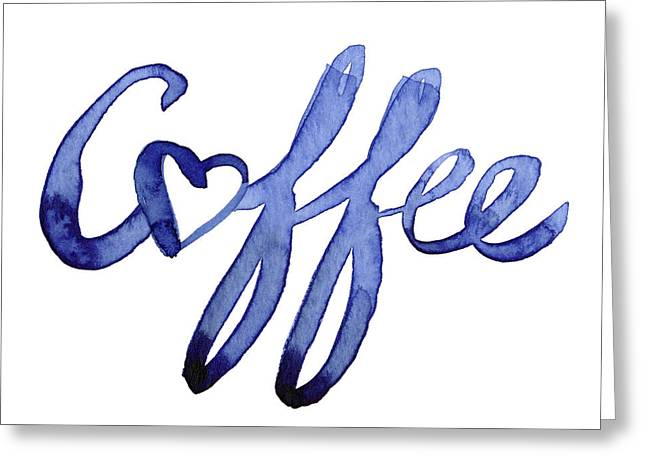 Coffee Love Typography Greeting Card