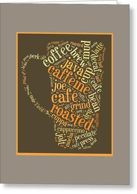 Coffee Lovers Word Cloud Greeting Card by Edward Fielding