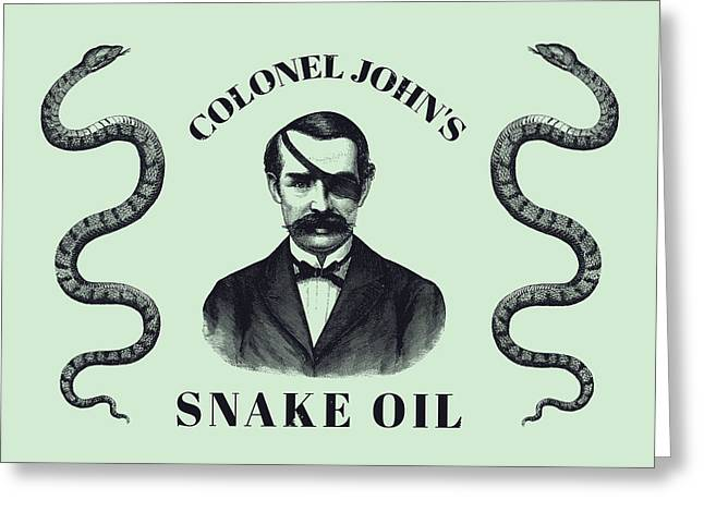 Colonel John's Snake Oil - Vintage Style Advertisement  Greeting Card