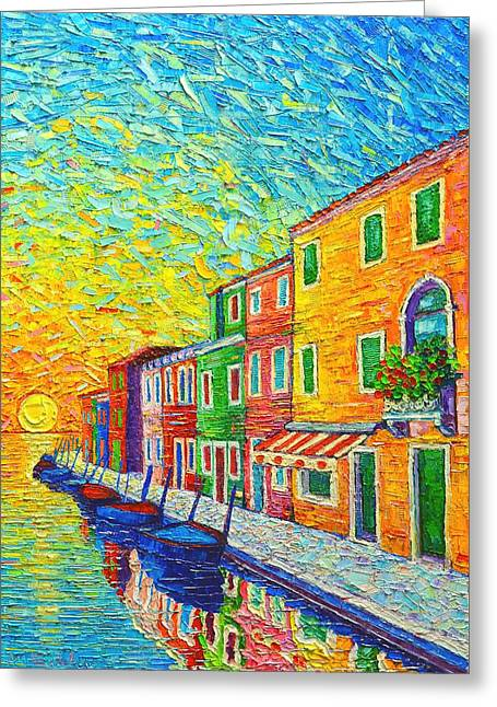 Colorful Burano Sunrise - Venice - Italy - Palette Knife Oil Painting By Ana Maria Edulescu Greeting Card