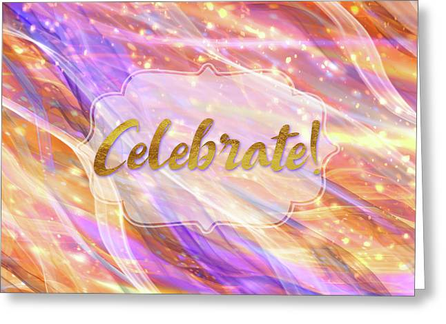 Colorful Dynamic Celebrate Sentiment Art Greeting Card by Tina Lavoie