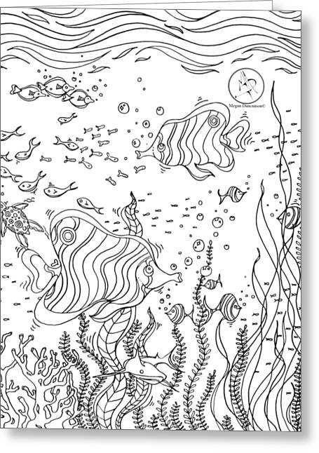 Coloring Page With Beautiful Underwater Scene Drawing By Megan Duncanson Greeting Card