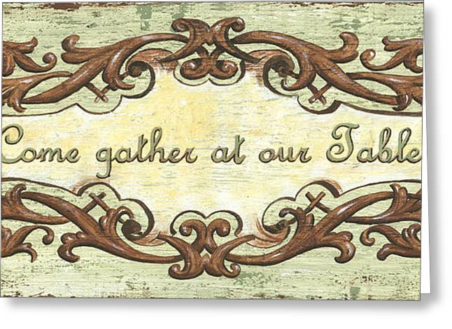Come Gather At Our Table Greeting Card by Debbie DeWitt