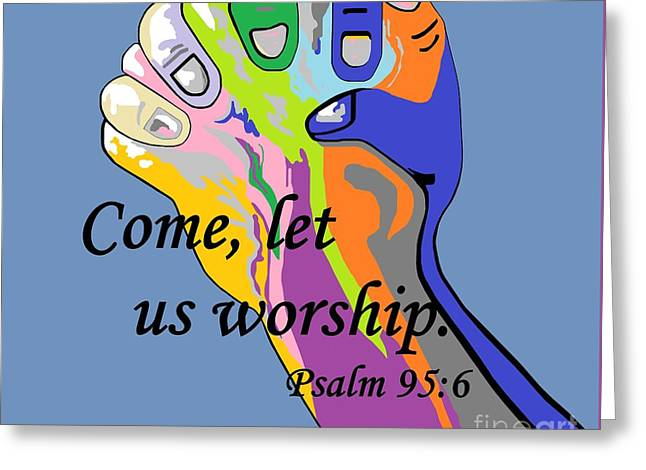 Come Let Us Worship Greeting Card