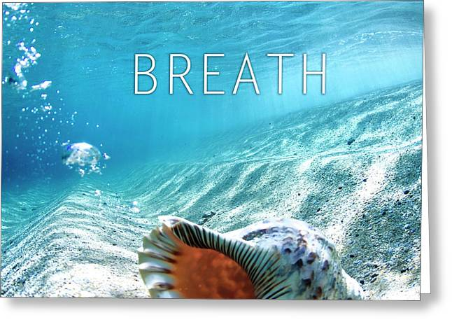Breath. Greeting Card