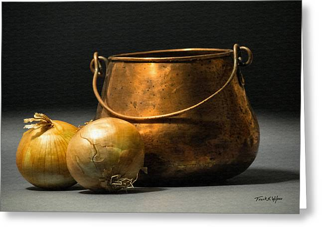 Copper Pot And Onions Greeting Card by Frank Wilson