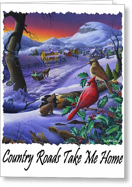 Country Roads Take Me Home - Small Town Winter Landscape With Cardinals - Americana Greeting Card by Walt Curlee