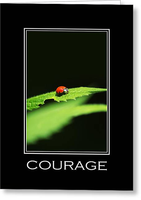 Courage Inspirational Motivational Poster Art Greeting Card by Christina Rollo