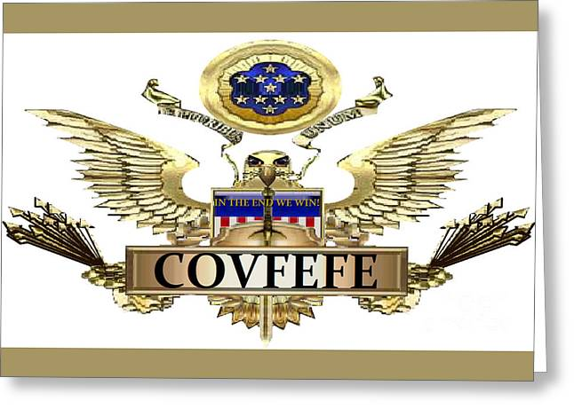 Covfefe Greeting Card