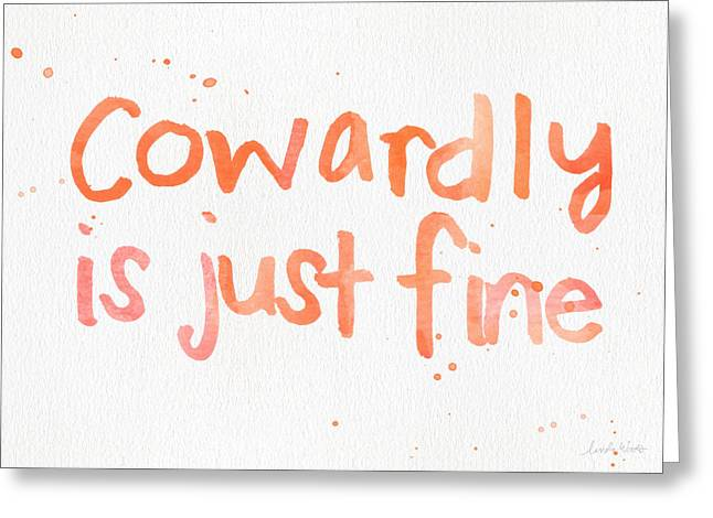 Cowardly Greeting Card by Linda Woods