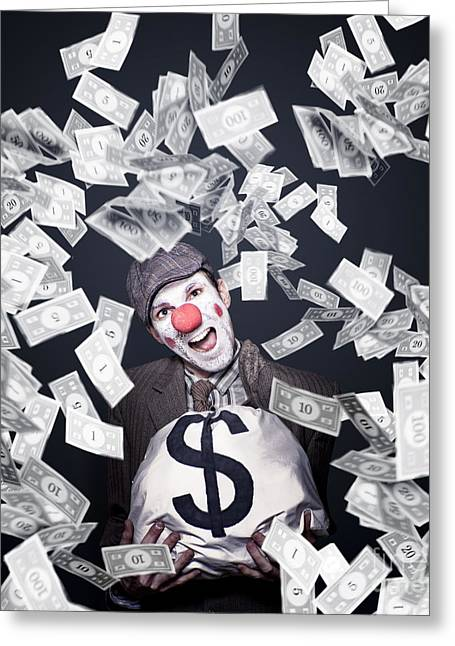 Crazy Clown Excited To Hold A Bag Of Money Greeting Card by Jorgo Photography - Wall Art Gallery