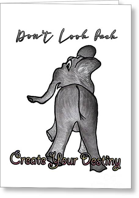 Create Your Destiny Greeting Card by Judy Hall-Folde