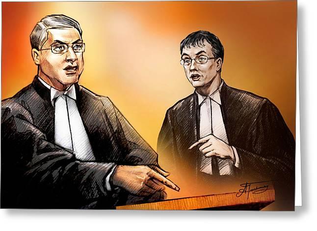 Trial Drawings Greeting Cards - Crown Michael Carnegie versus Defence lawyer Dirk Derstine at the Rafferty Trial Greeting Card by Alex Tavshunsky