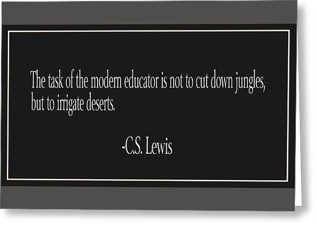 C.s. Lewis Education Quote Greeting Card