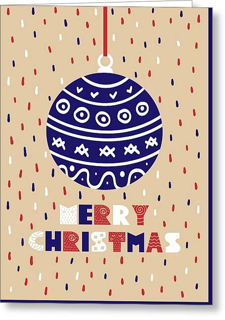 Greeting Card featuring the digital art Cute Christmas Card With A Picture Of A Christmas Ball by Christopher Meade