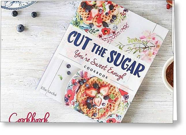 #cutthesugarbook Greeting Card by Natalie Anne