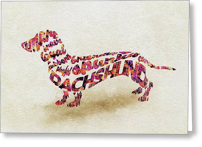 Greeting Card featuring the painting Dachshund / Sausage Dog Watercolor Painting / Typographic Art by Ayse and Deniz