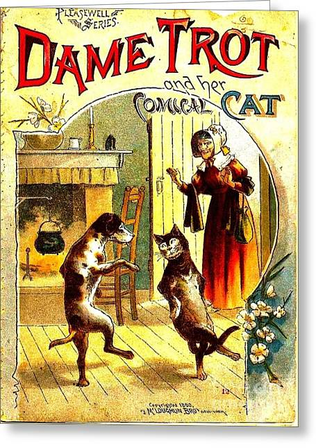 Dame Trot And Her Comical Cat 1890 Greeting Card by Peter Gumaer Ogden Collection
