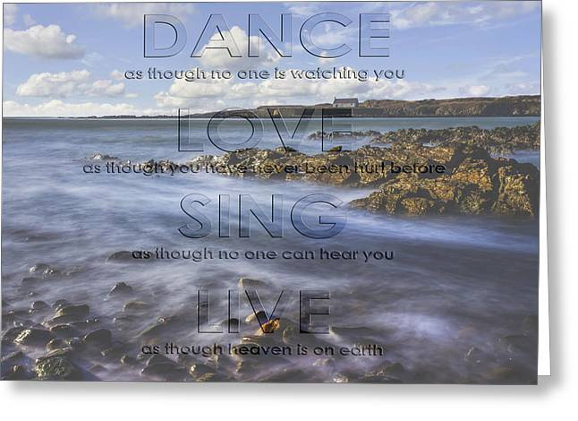 Dance Love Sing Live Greeting Card by Ian Mitchell