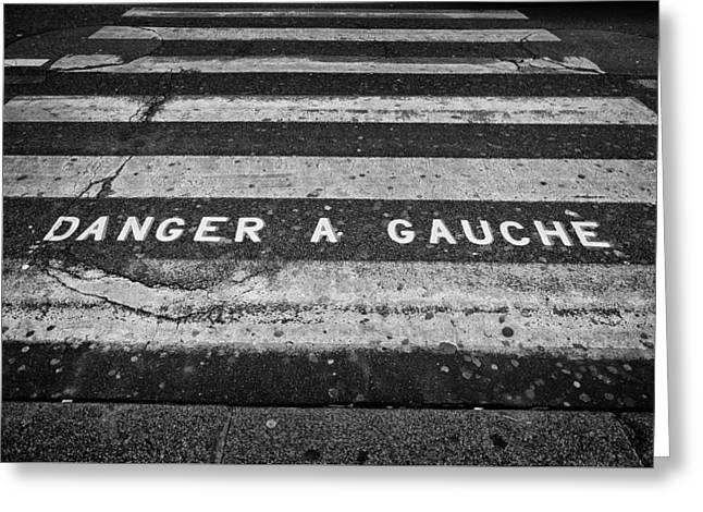Danger A Gauche Greeting Card