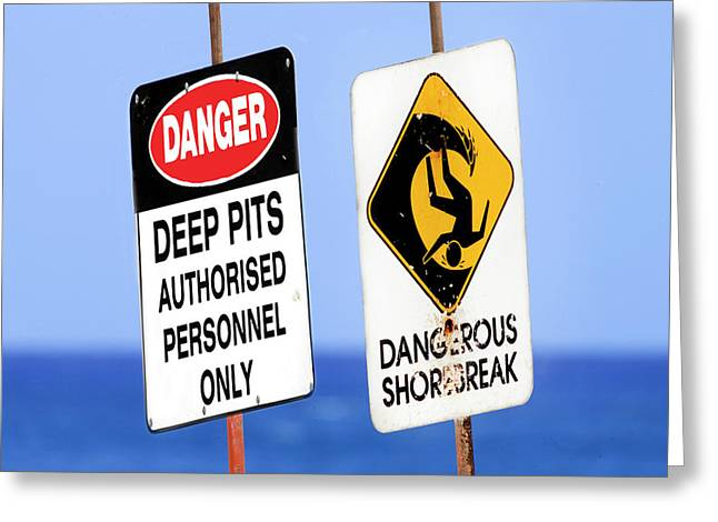 Dangerous Surf Warning Signs At Pipeline On Oahu's North Shore.  Greeting Card by Sean Davey