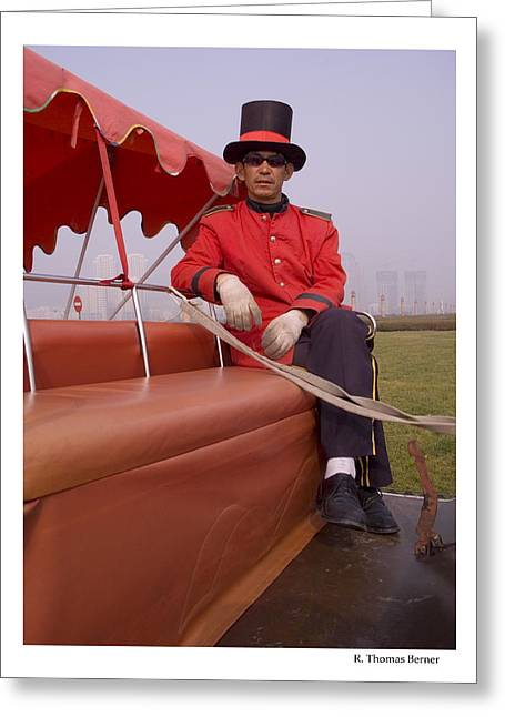 Greeting Card featuring the photograph Dapper Dan From Dalian by R Thomas Berner
