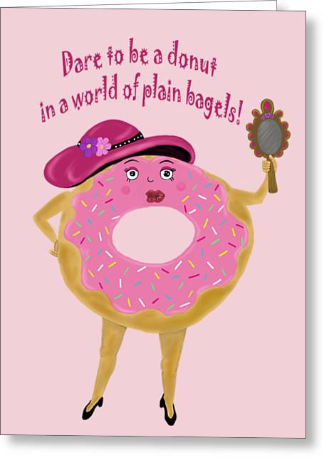 Dare To Be A Donut Greeting Card