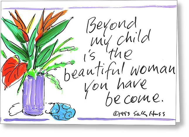 Daughter/woman Greeting Card by Sally Huss