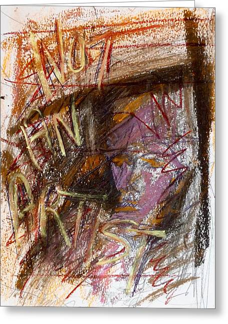 Day18177 Not An Artist Greeting Card by Original Art For your home