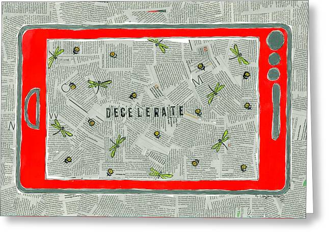Decelerate Greeting Card by Jeremy Clayton